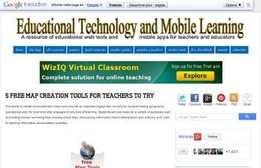 http://www.educatorstechnology.com/2012/09/5-free-map-creation-tools-for-teachers.html