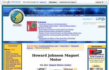 http://freeenergynews.com/Directory/Howard_Johnson_Motor/index.html