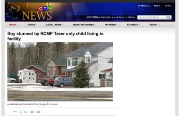 http://www.ctvnews.ca/boy-stunned-by-rcmp-taser-only-child-living-in-facility-1.631233