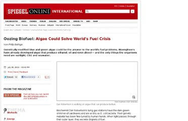 http://www.spiegel.de/international/zeitgeist/oozing-biofuel-algae-could-solve-world-s-fuel-crisis-a-776653.html