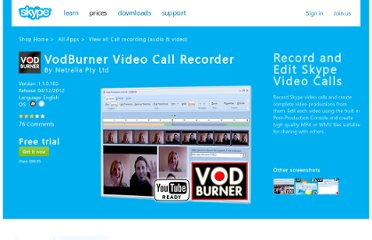 http://shop.skype.com/extras/business/vodburner-video-recorder/