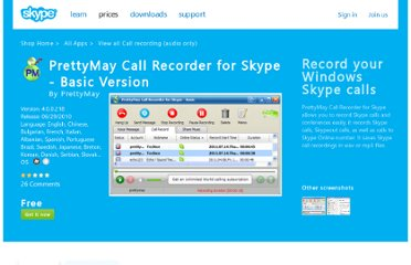 http://shop.skype.com/extras/productivity/prettymay-call-recorder-basic/