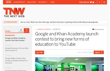 http://thenextweb.com/google/2012/09/13/google-khan-academy-launch-competition-bring-new-forms-education-youtube/