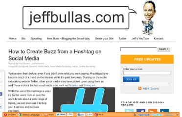 http://www.jeffbullas.com/2012/09/14/how-to-create-buzz-from-a-hashtag-on-social-media/