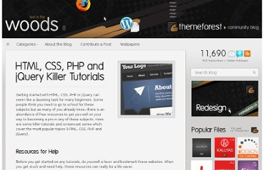 http://blog.themeforest.net/resources/html-css-php-and-jquery-killer-tutorials/