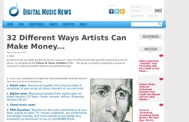 http://www.digitalmusicnews.com/32-different-ways-artists-can-make-money___#Di2erNqXqpEKl3yKkMzecg