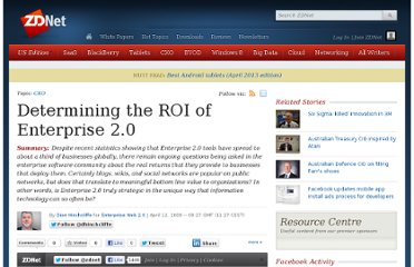 http://www.zdnet.com/blog/hinchcliffe/determining-the-roi-of-enterprise-2-0/334#more-334