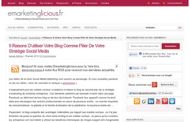http://www.emarketinglicious.fr/social-media/9-raisons-dutiliser-votre-blog-comme-pilier-de-votre-strategie-social-media