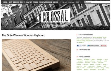 http://www.thisiscolossal.com/2012/09/the-oree-wireless-wooden-keyboard/