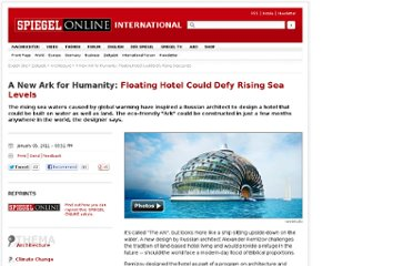 http://www.spiegel.de/international/zeitgeist/a-new-ark-for-humanity-floating-hotel-could-defy-rising-sea-levels-a-737887.html