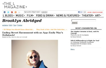 http://www.thelmagazine.com/BrooklynAbridged/archives/2012/09/13/ending-street-harassment-with-an-app-emily-mays-hollaback