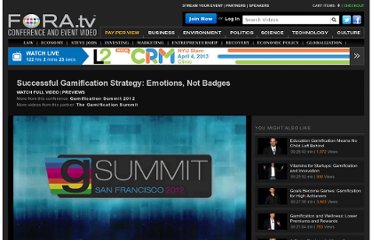 http://fora.tv/2012/06/20/Successful_Gamification_Strategy_Emotions_Not_Badges