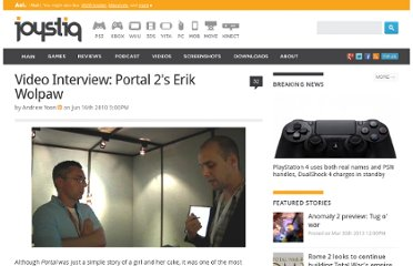 http://www.joystiq.com/2010/06/16/video-interview-portal-2s-erik-wolpaw/