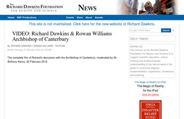 http://old.richarddawkins.net/videos/645113-video-richard-dawkins-rowan-williams-archbishop-of-canterbury