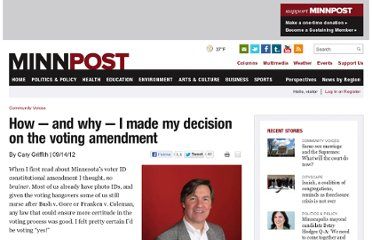 http://www.minnpost.com/community-voices/2012/09/how-%E2%80%94-and-why-%E2%80%94-i-made-my-decision-voting-amendment