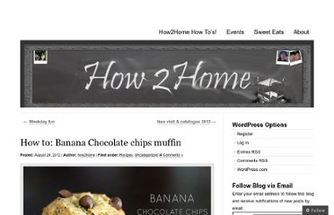 http://how2home.wordpress.com/2012/08/28/how-to-banana-chocolate-chips-muffin/