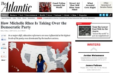 http://www.theatlantic.com/politics/archive/2012/09/how-michelle-rhee-is-taking-over-the-democratic-party/262082/