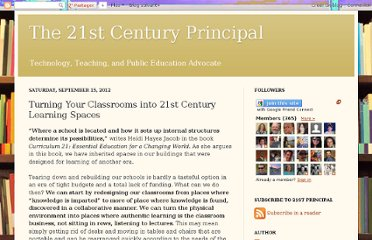 http://the21stcenturyprincipal.blogspot.com/2012/09/turning-your-classrooms-into-21st.html