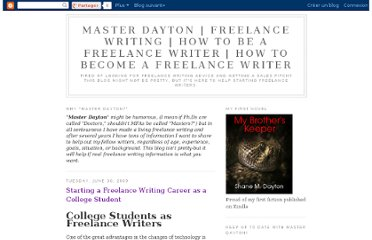 http://master-dayton.blogspot.com/2009/06/starting-freelance-writing-career-as.html