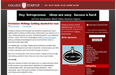 http://www.college-startup.com/college-startup-news/freelance-writing-getting-started-for-real/