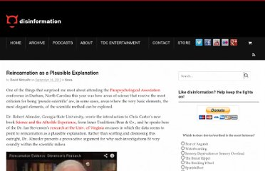http://www.disinfo.com/2012/09/reincarnation-as-a-plausible-explanation/