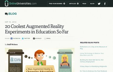 http://www.onlineuniversities.com/blog/2012/09/20-coolest-augmented-reality-experiments-education-so-far/