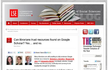 http://blogs.lse.ac.uk/impactofsocialsciences/2012/09/17/can-science-students-and-researchers-trust-resources-found-on-google-scholar-yes-and-no/