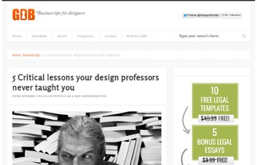 http://www.graphicdesignblender.com/critical-lessons-your-design-professors-never-taught-you