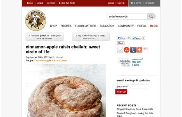 http://www.kingarthurflour.com/blog/2012/09/16/cinnamon-apple-raisin-challah-sweet-circle-of-life/