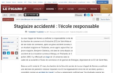 http://www.lefigaro.fr/flash-eco/2012/04/05/97002-20120405FILWWW00758-stagiaire-accidente-l-ecole-responsable.php