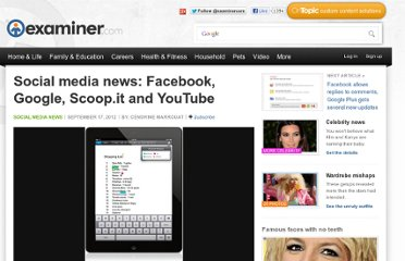 http://www.examiner.com/article/social-media-news-facebook-google-scoop-it-and-youtube