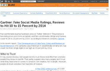 http://www.cmswire.com/cms/customer-experience/gartner-fake-social-media-ratings-reviews-to-hit-10-to-15-percent-by-2014-017393.php