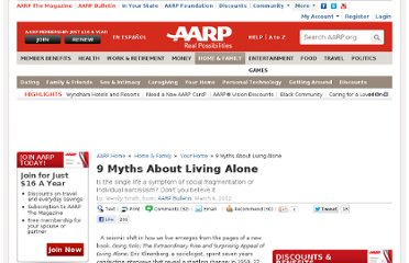 http://www.aarp.org/home-garden/livable-communities/info-03-2012/9-myths-about-living-alone.html