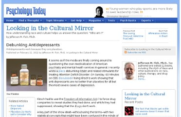 http://www.psychologytoday.com/blog/looking-in-the-cultural-mirror/201202/debunking-antidepressants