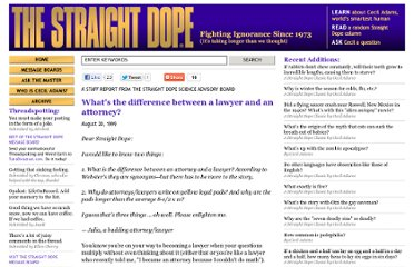http://www.straightdope.com/columns/read/1673/whats-the-difference-between-a-lawyer-and-an-attorney