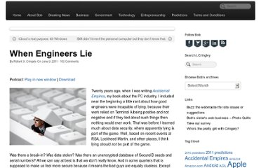 http://www.cringely.com/2011/06/09/when-engineers-lie/
