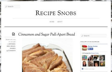 http://www.recipesnobs.com/2012/03/cinnamon-and-sugar-pull-apart-bread.html