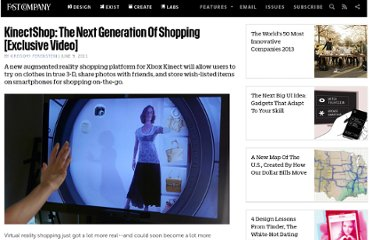 http://www.fastcompany.com/1758674/kinectshop-next-generation-shopping-exclusive-video