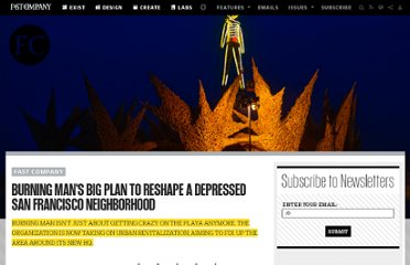 http://www.fastcompany.com/1772223/burning-mans-big-plan-reshape-depressed-san-francisco-neighborhood