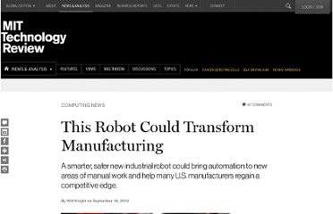 http://www.technologyreview.com/news/429248/this-robot-could-transform-manufacturing/