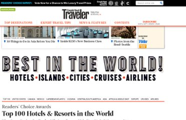 http://www.cntraveler.com/readers-choice/2011/top-100-hotels-resorts-in-world?vXFf&mbid=su_ppc_100hotels&vQZf#slide=3