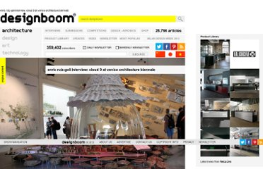 http://www.designboom.com/weblog/cat/9/view/23589/enric-ruiz-geli-interview-cloud-9-at-venice-architecture-biennale.html