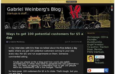 http://www.gabrielweinberg.com/blog/2010/04/ways-to-get-100-potential-customers-for-5-a-day.html
