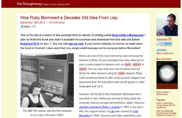 http://patshaughnessy.net/2012/9/18/how-ruby-borrowed-a-decades-old-idea-from-lisp