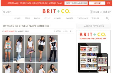 http://www.brit.co/10-ways-to-style-a-plain-white-tee/