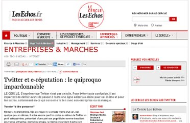 http://lecercle.lesechos.fr/entreprises-marches/high-tech-medias/internet/221154499/twitter-et-e-reputation-quiproquo-impardonna