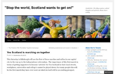 http://aidankerr.wordpress.com/2012/09/18/yes-scotland-is-marching-on-together/