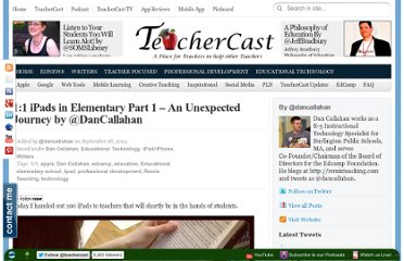 http://blog.teachercast.net/11-ipads-in-elementary-part-1-an-unexpected-journey-by-dancallahan/