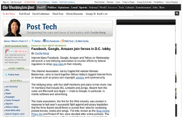 http://www.washingtonpost.com/blogs/post-tech/post/facebook-google-amazon-join-forces-in-dc-lobby/2012/09/19/5bc41e74-01ef-11e2-b260-32f4a8db9b7e_blog.html