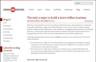 http://versiononeventures.com/the-only-2-ways-to-build-a-100-million-business/